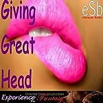 Giving Great Head | J Jezebel,Essemoh Teepee