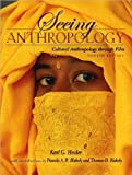 img - for Seeing Anthropology (text only) 4th (Fourth) edition by K.G. Heider book / textbook / text book
