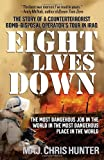 img - for Eight Lives Down: The Most Dangerous Job in the World in the Most Dangerous Place in the World book / textbook / text book