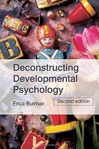 Deconstructing Developmental Psychology
