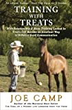 img - for TRAINING WITH TREATS - With Relationship & Basic Training Locked In Treats Can Become an Excellent Way to Enhance Good Communication (eBook Nuggets from The Soul of a Horse) book / textbook / text book
