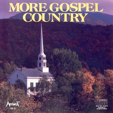 More Gospel Country