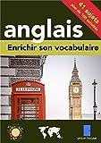 Enrichir son vocabulaire - anglais