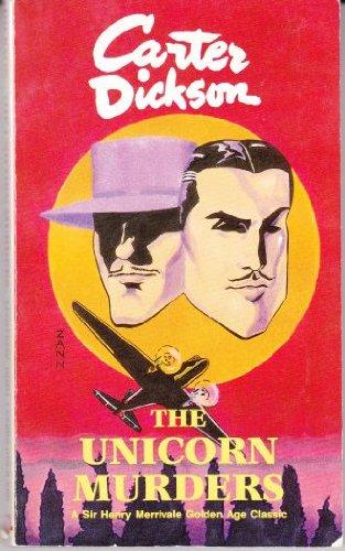 The Unicorn Murders (Sir Henry Merrivale golden age classics)