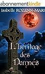 L'H�ritage des Damn�s: Thriller fanta...