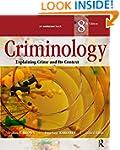Criminology: Explaining Crime and Its...