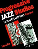 img - for Progressive Jazz Studies for B-Flat or E-Flat Saxophone, Bk 1 (Faber Edition) book / textbook / text book