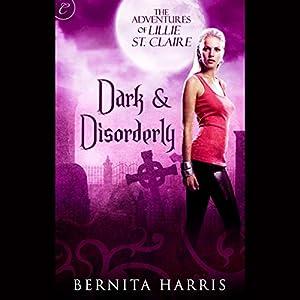 Dark and Disorderly Audiobook