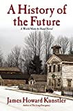 img - for A History of the Future: A World Made By Hand Novel book / textbook / text book