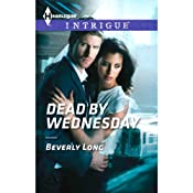 Dead by Wednesday | [Beverly Long]
