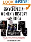 The Encyclopedia Of Women's History In America