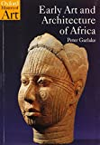 Early Art and Architecture of Africa (Oxford History of Art)