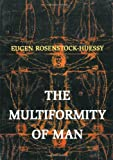 The Multiformity of Man: (Argo Book)
