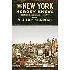 The New York Nobody Knows: Walking 6,000 Miles in the City Hörbuch von William B. Helmreich Gesprochen von: Mark Cabus