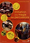 Initiation � la magie des percussions