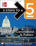 img - for 5 Steps to a 5 AP US Government and Politics, 2012-2013 Edition (5 Steps to a 5 on the Advanced Placement Examinations Series) 4th (fourth) by Lamb, Pamela (2011) Paperback book / textbook / text book