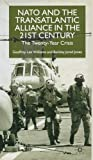 img - for Nato and the Transatlantic Alliance in the Twenty-First Century: The Twenty-Year Crisis book / textbook / text book