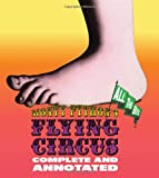 Monty Pythons Flying Circus: Complete and Annotated...All the Bits