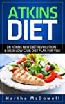 Atkins Diet: Dr Atkins New Diet Revol...