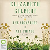 The Signature of All Things | [Elizabeth Gilbert]