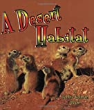 img - for A Desert Habitat (Introducing Habitats) book / textbook / text book