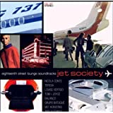 Eighteenth Street Lounge Soundtracks - Jet Society