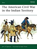 img - for The American Civil War in the Indian Territory (Elite) book / textbook / text book