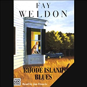 Rhode Island Blues | [Fay Weldon]