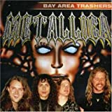 Bay Area Trashers by Metallica (2004-01-01)