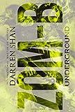 Darren Shan Zom-B Underground: 2