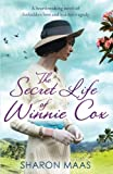 img - for The Secret Life of Winnie Cox: Slavery, forbidden love and tragedy - spellbinding historical fiction book / textbook / text book