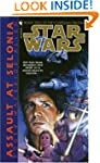 Assault at Selonia: Star Wars (The Co...