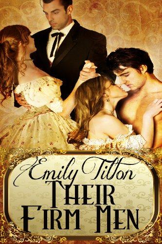 Emily Tilton - Their Firm Men (English Edition)