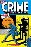img - for Crime Does Not Pay Archives, Volume 6 (Hardcover)--by Jack Alderman [2013 Edition] book / textbook / text book