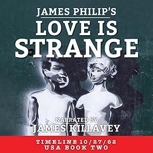 Love Is Strange Audiobook