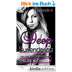 Deep Surrendering: Episode Four (English Edition)