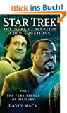 Star Trek: The Next Generation: Cold Equations: The Persistence of Memory: Book One (Star Trek Next Generation: Cold Equations)