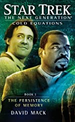Star Trek: The Next Generation: Cold Equations: The Persistence of Memory: Book One