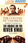 The Colonel of Tamarkan: Philip Toose...
