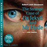 The Strange Case of Dr Jekyll and Mr Hyde (Naxos Young Adult Classics)