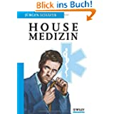 "Housemedizin: Die Diagnosen von ""Dr. House"""