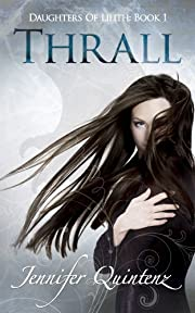 Thrall (Daughters Of Lilith Book 1)