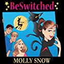 BeSwitched Audiobook by Molly Snow Narrated by Ashlyn Selich