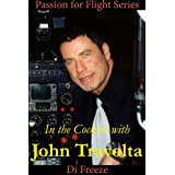 In the Cockpit with John Travolta (Passion for Flight)