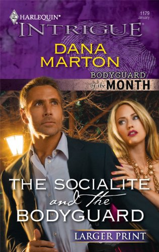 Image for The Socialite and the Bodyguard (Larger Print Harlequin Intrigue: Bodyguard of the Month)