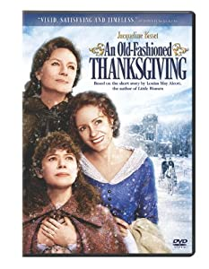 An Old Fashioned Thanksgiving from Sony Pictures Home Entertainment