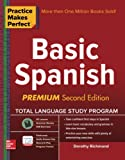 img - for Practice Makes Perfect Basic Spanish, Second Edition: (Beginner) 325 Exercises + Online Flashcard App + 75-minutes of Streaming Audio (Practice Makes Perfect Series) book / textbook / text book