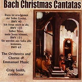 Bach: Christmas Cantatas, Bwv 40, 65, 133 & 151