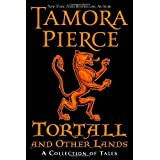 Tortall and Other Lands: A Collection of Talesby Tamora Pierce