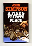 A Fine and Private Place (0312290071) by Simpson, John
